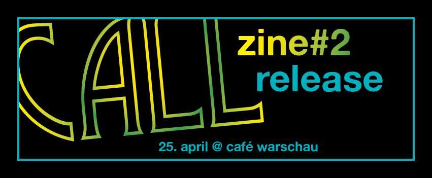 CAllzine release Berlin